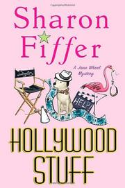HOLLYWOOD STUFF by Sharon Fiffer