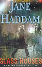 GLASS HOUSES by Jane Haddam