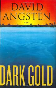 DARK GOLD by David Angsten
