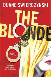THE BLONDE by Duane Swierczynski