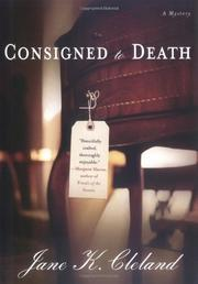 CONSIGNED TO DEATH by Jane K. Cleland
