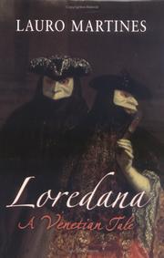 LOREDANA by Lauro Martines