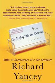 THE HIGHLY EFFECTIVE DETECTIVE by Richard Yancey