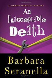 AN UNACCEPTABLE DEATH by Barbara Seranella