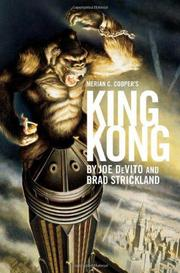 MERIAN C. COOPER'S KING KONG by Joe Devito