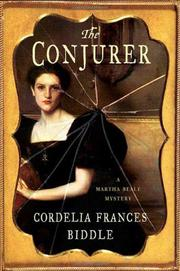 THE CONJURER by Cordelia Frances Biddle
