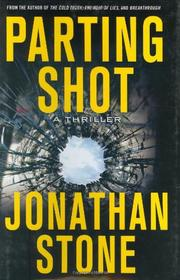 PARTING SHOT by Jonathan Stone