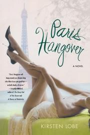 PARIS HANGOVER by Kirsten Lobe