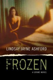 FROZEN by Lindsay Jayne Ashford