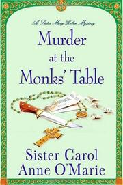 MURDER AT THE MONK'S TABLE by Carol Anne O'Marie