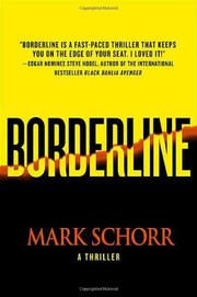 BORDERLINE by Mark Schorr