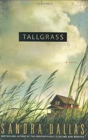 TALLGRASS by Sandra Dallas