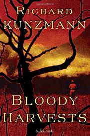 BLOODY HARVESTS by Richard Kunzmann