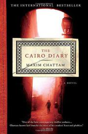 THE CAIRO DIARY by Maxim Chattam