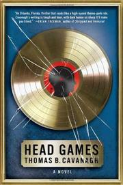 HEAD GAMES by Thomas B. Cavanagh