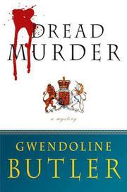 DREAD MURDER by Gwendoline Butler