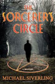 THE SORCERER'S CIRCLE by Michael Siverling