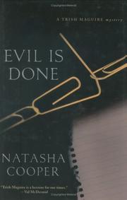 EVIL IS DONE by Natasha Cooper