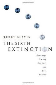 THE SIXTH EXTINCTION by Terry Glavin