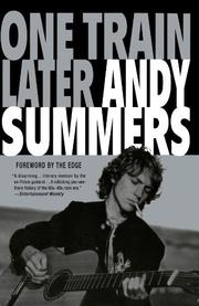 ONE TRAIN LATER: A Memoir by Andy Summers