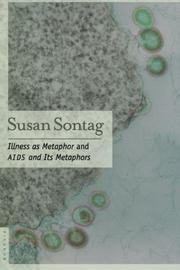 ILLNESS AS METAPHOR by Susan Sontag