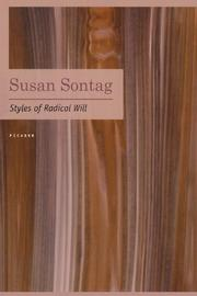 STYLES OF RADICAL WILL by Susan Sontag
