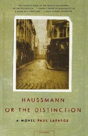 """HAUSSMANN, OR THE DISTINCTION"" by Paul LaFarge"