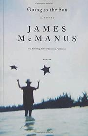 GOING TO THE SUN by James McManus