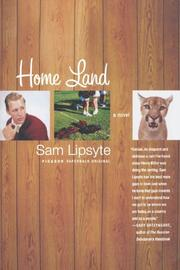 HOME LAND by Sam Lipsyte