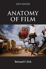 ANATOMY OF FILM by Bernard F. Dick