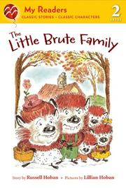 THE LITTLE BRUTE FAMILY by Lillian Hoban