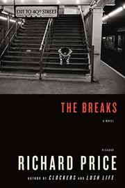 THE BREAKS by Richard Price