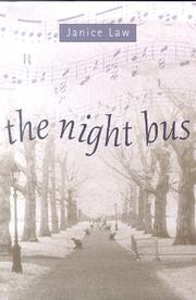 THE NIGHT BUS by Janice Law