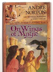 ON WINGS OF MAGIC by Andre Norton