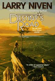 DESTINY'S ROAD by Larry Niven