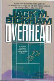 OVERHEAD by Jack M. Bickham