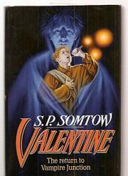 VALENTINE by S.P. Somtow