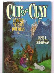 CUP OF CLAY by Carole Nelson Douglas