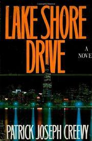 LAKE SHORE DRIVE by Patrick Joseph Creevy