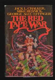 THE RED TAPE WAR by Jack L. Chalker