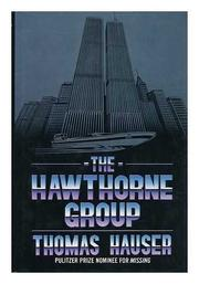 THE HAWTHORNE GROUP by Thomas Hauser