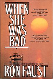 WHEN SHE WAS BAD by Ron Faust