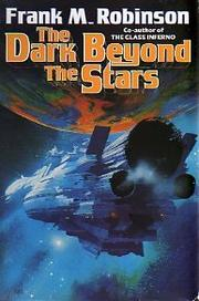 THE DARK BEYOND THE STARS by Frank M. Robinson