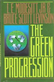 THE GREEN PROGRESSION by Jr. Modesitt