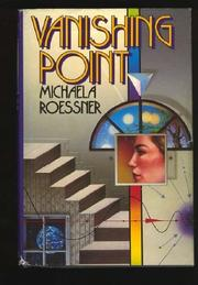 VANISHING POINT by Michaela Roessner