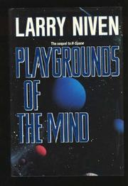 PLAYGROUNDS OF THE MIND by Larry Niven