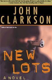 NEW LOTS by John Clarkson