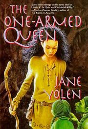 THE ONE-ARMED QUEEN by Jane Yolen