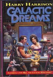 GALACTIC DREAMS by Harry Harrison