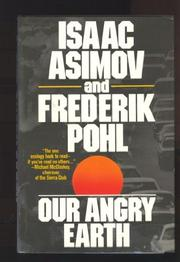 OUR ANGRY EARTH by Isaac Asimov